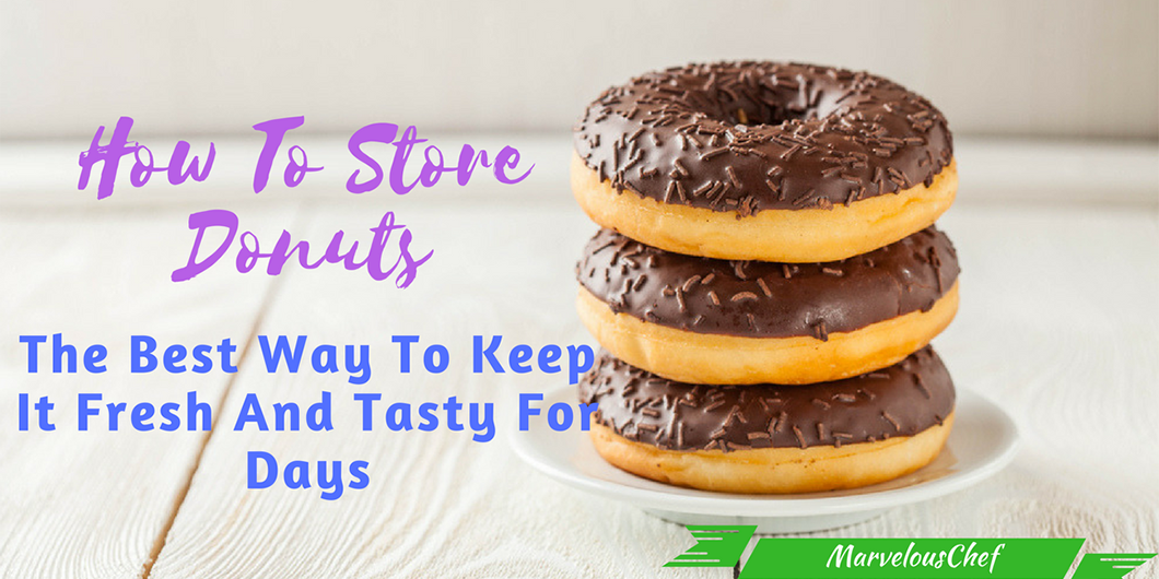 How To Store Donuts