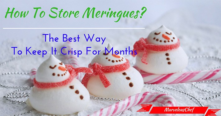 How To Store Meringues