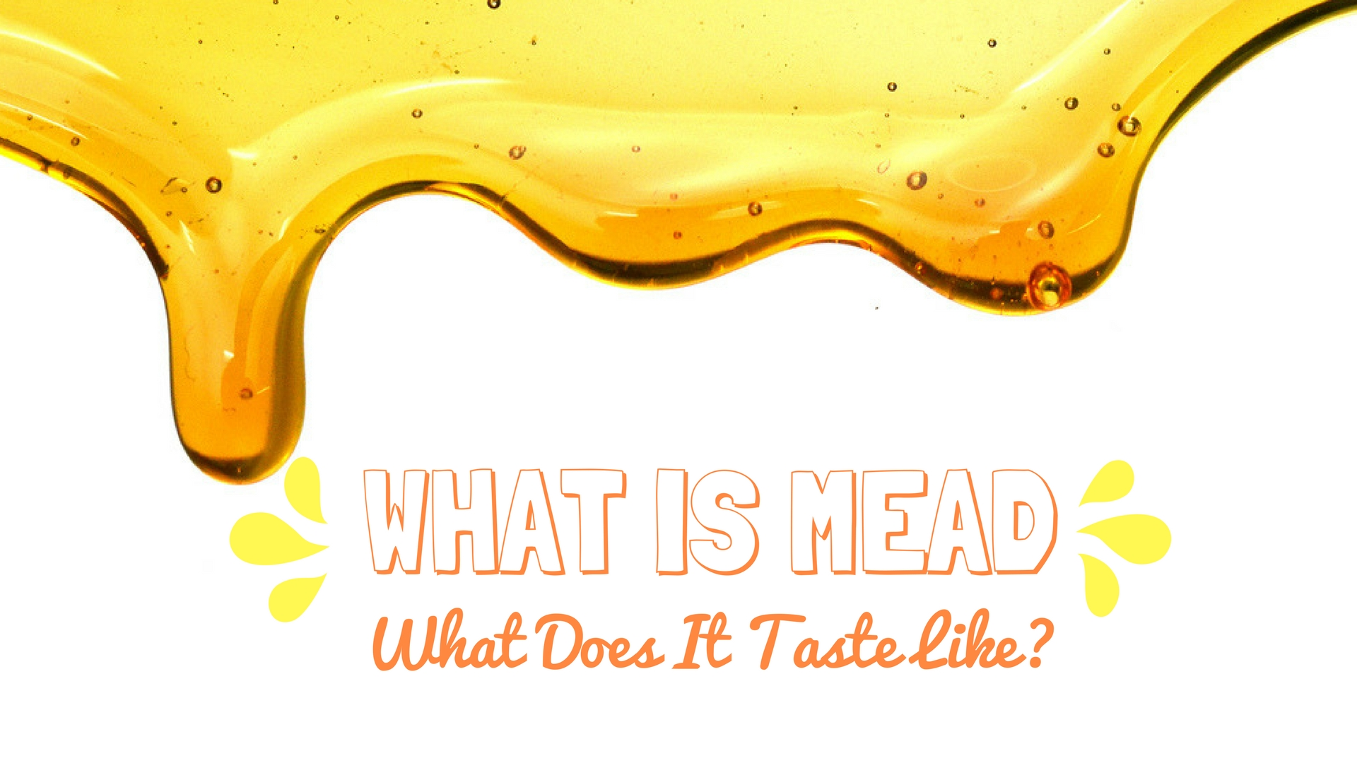 What Is Mead
